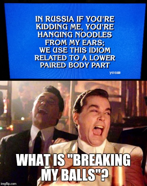 "Jeopardy wrong answer | WHAT IS ""BREAKING MY BALLS""? 
