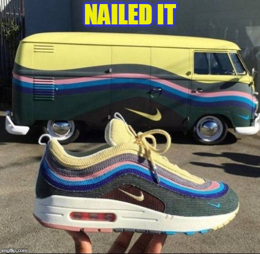 Nike Shoe Bus | NAILED IT | image tagged in running shoes,nike swoosh,vw bus | made w/ Imgflip meme maker