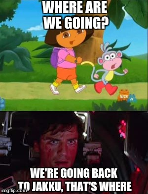 Dora + Star Wars = This | WHERE ARE WE GOING? WE'RE GOING BACK TO JAKKU, THAT'S WHERE | image tagged in memes,dora,dora the explorer,star wars,the force awakens,star wars the force awakens | made w/ Imgflip meme maker