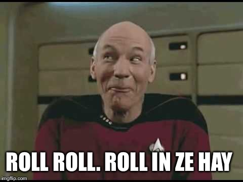ROLL ROLL. ROLL IN ZE HAY | made w/ Imgflip meme maker