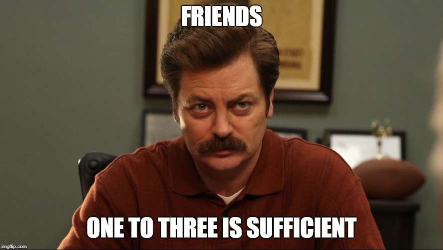 FRIENDS ONE TO THREE IS SUFFICIENT | made w/ Imgflip meme maker