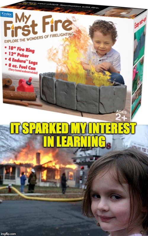 No Yule Log Necessary | IT SPARKED MY INTEREST IN LEARNING | image tagged in disaster girl,christmas,christmas presents,educational,arson | made w/ Imgflip meme maker