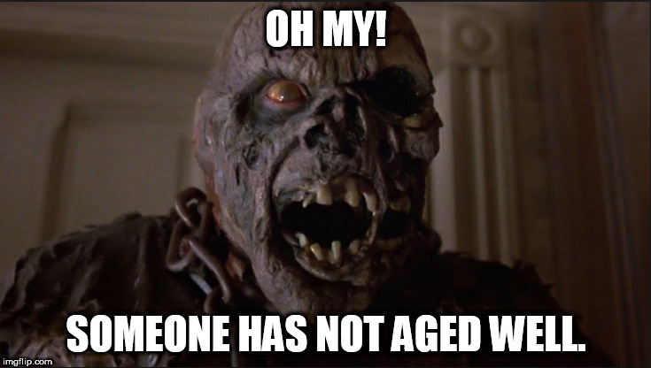 7 movies and he looks so beaten he can't even recognize himself | OH MY! SOMEONE HAS NOT AGED WELL. | image tagged in friday the 13th | made w/ Imgflip meme maker