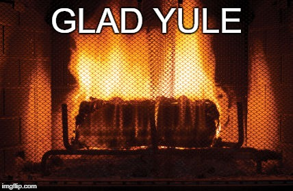 GLAD YULE | image tagged in glad yule log | made w/ Imgflip meme maker