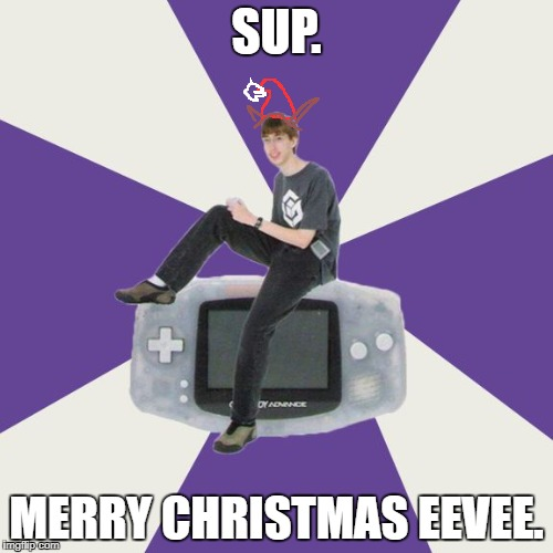 Pokepuns. Gotta Catch Em All. | SUP. MERRY CHRISTMAS EEVEE. | image tagged in nintendo norm | made w/ Imgflip meme maker