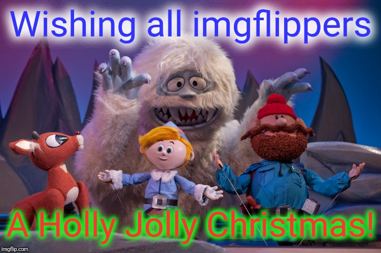 Happy Holidays to all, and to all a good night! | Wishing all imgflippers A Holly Jolly Christmas! | image tagged in memes,justjeff | made w/ Imgflip meme maker