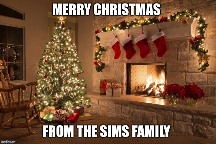 Merry Christmas | MERRY CHRISTMAS FROM THE SIMS FAMILY | image tagged in merry christmas | made w/ Imgflip meme maker