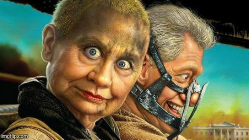 Hillary and Bill Fury Road,,, | . | image tagged in hillary and bill fury road   | made w/ Imgflip meme maker