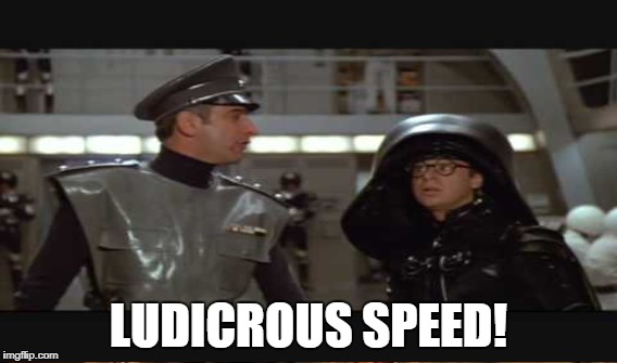LUDICROUS SPEED! | made w/ Imgflip meme maker