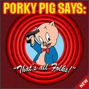 PORKY PIG SAYS: | made w/ Imgflip meme maker