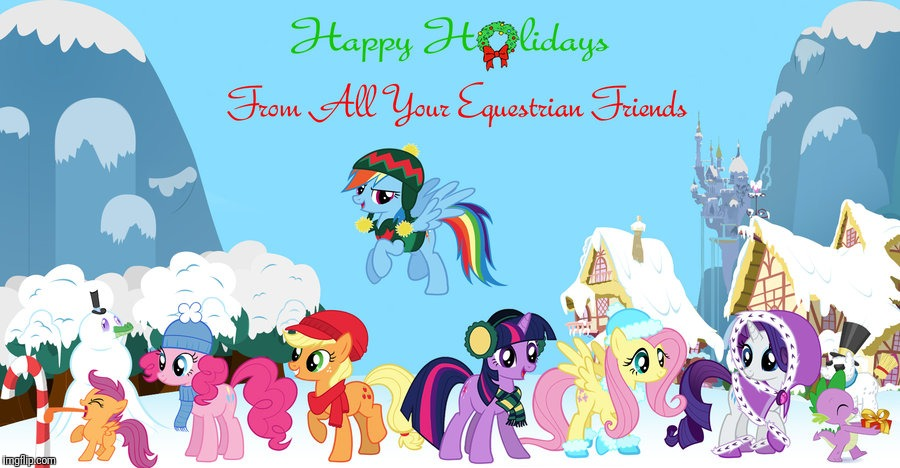 Happy Holidays! | image tagged in memes,my little pony,happy holidays | made w/ Imgflip meme maker