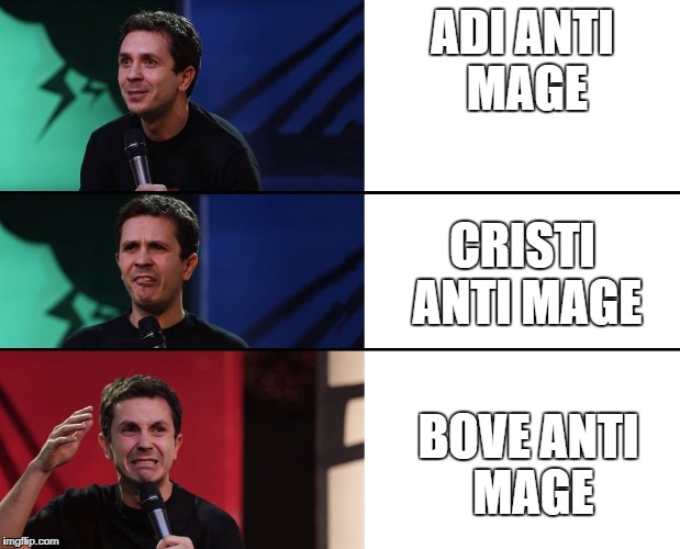 bove carry  | ADI ANTI MAGE BOVE ANTI MAGE CRISTI ANTI MAGE | image tagged in carry magina dota | made w/ Imgflip meme maker