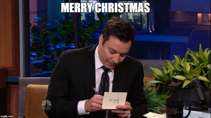 Jimmy Falon | MERRY CHRISTMAS | image tagged in jimmy falon | made w/ Imgflip meme maker