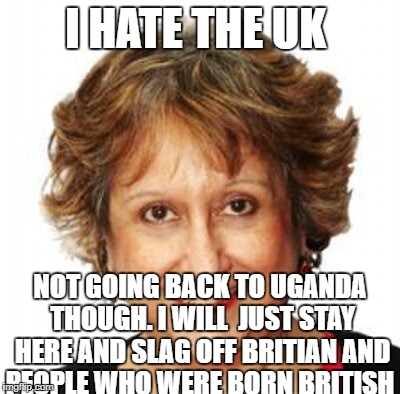 I HATE THE UK NOT GOING BACK TO UGANDA THOUGH. I WILL  JUST STAY HERE AND SLAG OFF BRITIAN AND PEOPLE WHO WERE BORN BRITISH | image tagged in radical islam | made w/ Imgflip meme maker