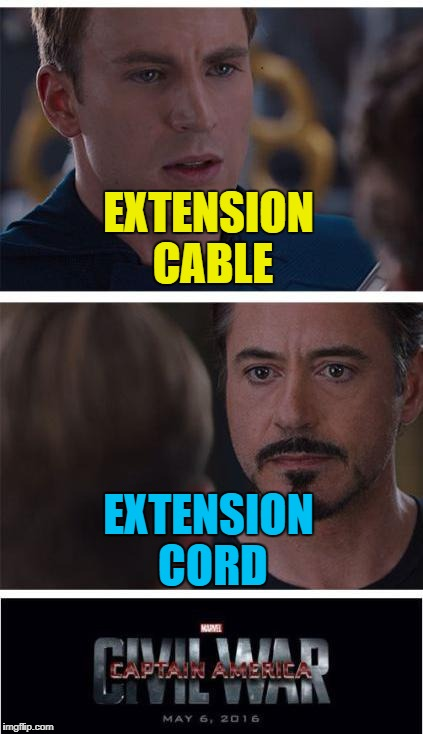 Someone must have the power to solve this... :) | EXTENSION CABLE EXTENSION CORD | image tagged in memes,marvel civil war 1,extension cable,extension cord | made w/ Imgflip meme maker