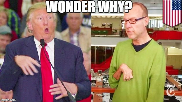 Trump mock | WONDER WHY? | image tagged in trump mock | made w/ Imgflip meme maker