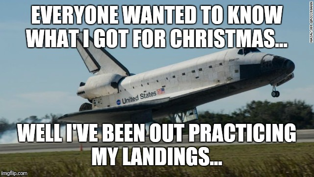 EVERYONE WANTED TO KNOW WHAT I GOT FOR CHRISTMAS... WELL I'VE BEEN OUT PRACTICING MY LANDINGS... | image tagged in futurama fry,funny memes,the most interesting man in the world,kermit the frog | made w/ Imgflip meme maker