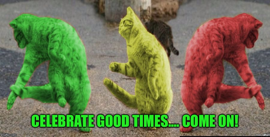 Three Dancing RayCats | CELEBRATE GOOD TIMES.... COME ON! | image tagged in three dancing raycats | made w/ Imgflip meme maker