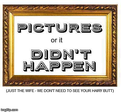 (JUST THE WIFE - WE DON'T NEED TO SEE YOUR HAIRY BUTT) | made w/ Imgflip meme maker