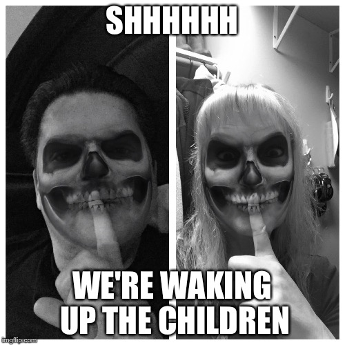 SHHHHHH WE'RE WAKING UP THE CHILDREN | image tagged in lawanaporter | made w/ Imgflip meme maker