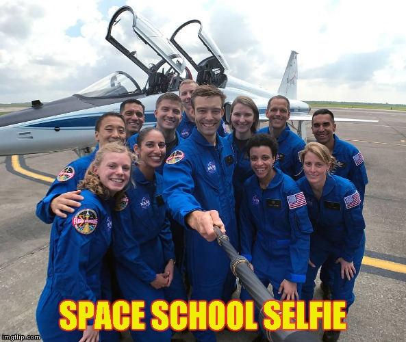 SPACE SCHOOL SELFIE | image tagged in astronaut class selfie stick | made w/ Imgflip meme maker