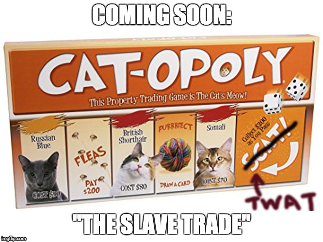 "Cat Toy | COMING SOON: ""THE SLAVE TRADE"" 