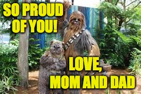 SO PROUD OF YOU! LOVE, MOM AND DAD | made w/ Imgflip meme maker