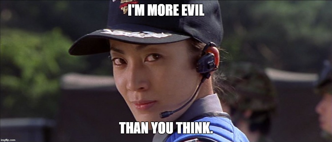 I'M MORE EVIL THAN YOU THINK. | image tagged in misato tanaka godzilla | made w/ Imgflip meme maker