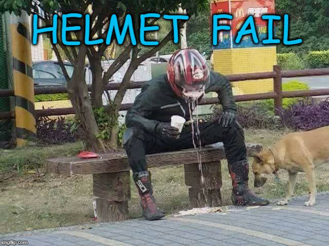 Take the helmet off first b4 you drink the milkshake(happy dog tho) | HELMET  FAIL | image tagged in helmet fail,fail | made w/ Imgflip meme maker