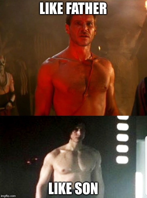 Like Father, Like Son | LIKE FATHER LIKE SON | image tagged in ben swolo | made w/ Imgflip meme maker