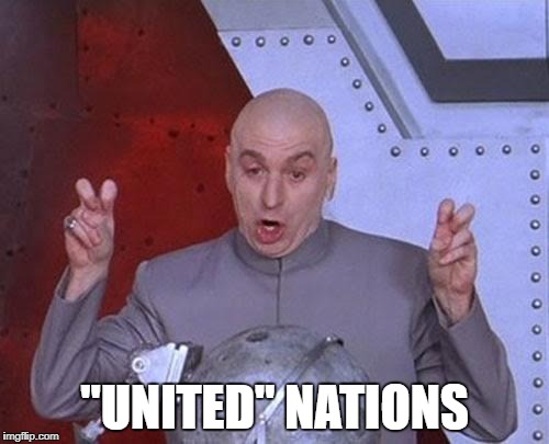 "The Truth About The UN | ""UNITED"" NATIONS 