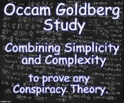 Occam Goldberg Study | image tagged in occam goldberg study,simplicity,complexity,rule 35,proof,conspiracy theories | made w/ Imgflip meme maker