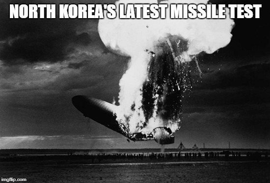 NORTH KOREA'S LATEST MISSILE TEST | image tagged in north korea | made w/ Imgflip meme maker