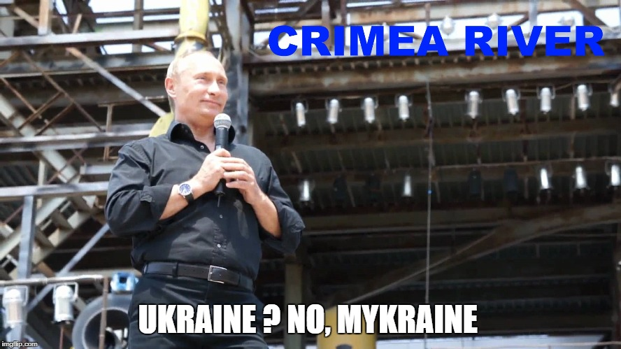 UKRAINE ? NO, MYKRAINE | image tagged in vladimir putin,ukraine | made w/ Imgflip meme maker