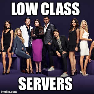 LOW CLASS SERVERS | image tagged in bravo | made w/ Imgflip meme maker