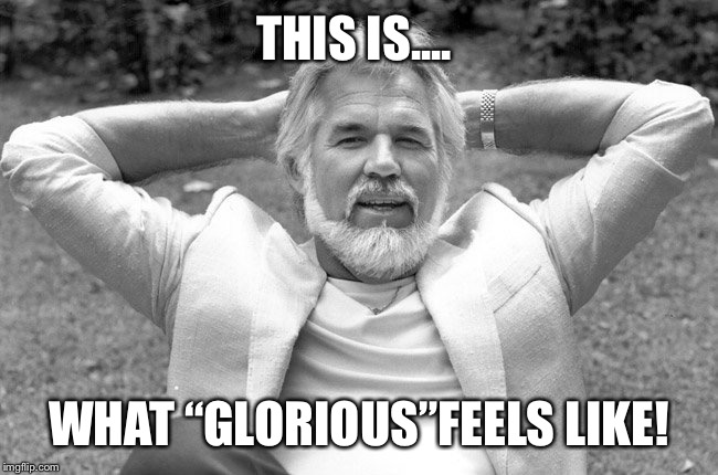 "Kenny Rogers | THIS IS.... WHAT ""GLORIOUS""FEELS LIKE! 