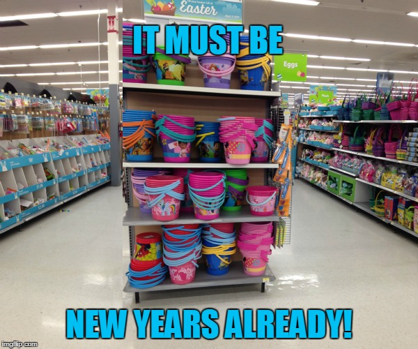 "Oh walmart. we love your ""convenience"", but can we please wait for one holiday to pass before we have decorations for the next? 