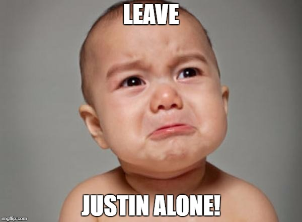 LEAVE JUSTIN ALONE! | made w/ Imgflip meme maker