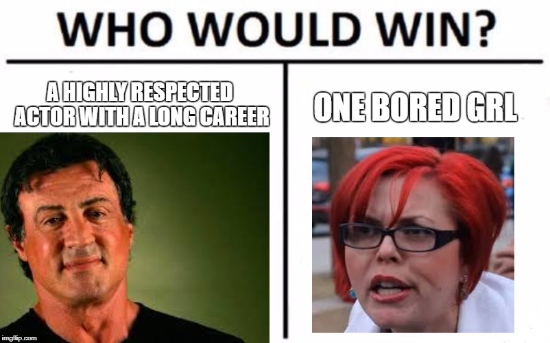 please! STOP DOING THIS! | A HIGHLY RESPECTED ACTOR WITH A LONG CAREER ONE BORED GRL | image tagged in feminist,rape,sylvester stallone | made w/ Imgflip meme maker