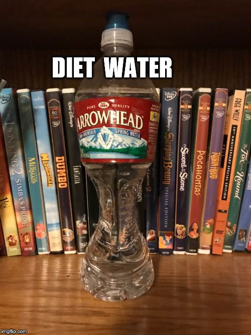 Lo cal water  |  DIET  WATER | image tagged in diet  water,diet meme,funny diet | made w/ Imgflip meme maker