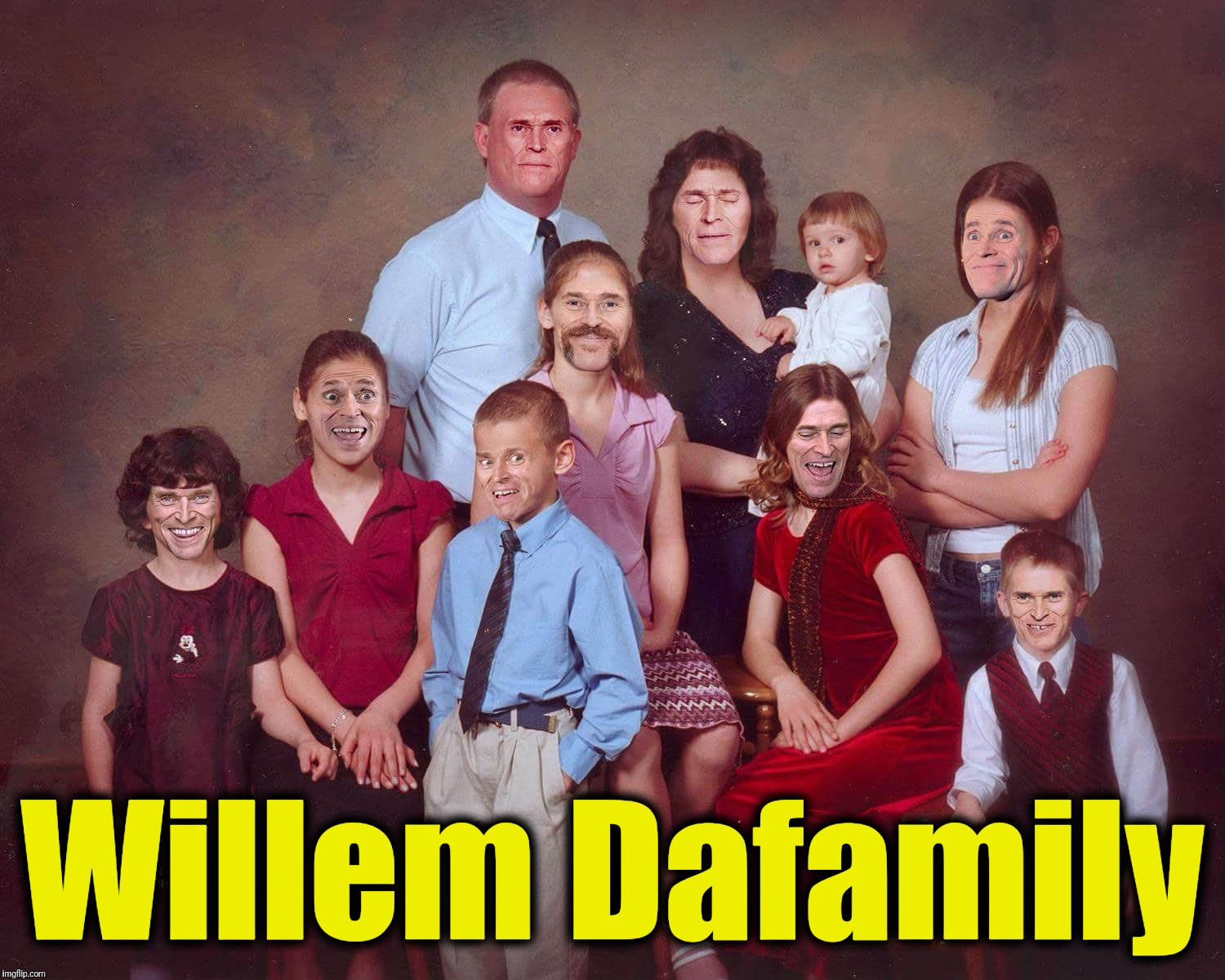 Willem Dafoe's family photo.  The family resemblance is striking... | Willem Dafamily | image tagged in willem dafoe,family photo | made w/ Imgflip meme maker