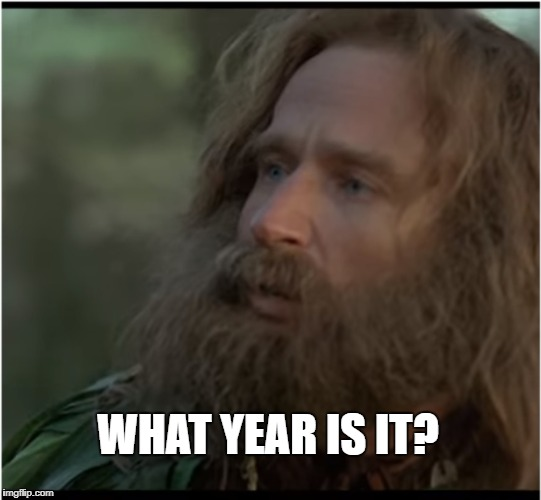 26 years have past? | WHAT YEAR IS IT? | image tagged in robin williams,jumangi,year,2018,hello,meme | made w/ Imgflip meme maker