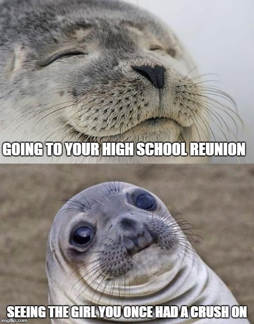 Short Satisfaction VS Truth | GOING TO YOUR HIGH SCHOOL REUNION SEEING THE GIRL YOU ONCE HAD A CRUSH ON | image tagged in memes,short satisfaction vs truth | made w/ Imgflip meme maker