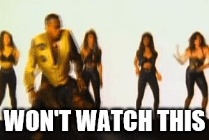 WON'T WATCH THIS | image tagged in mc hammer,dance,can't touch this | made w/ Imgflip meme maker