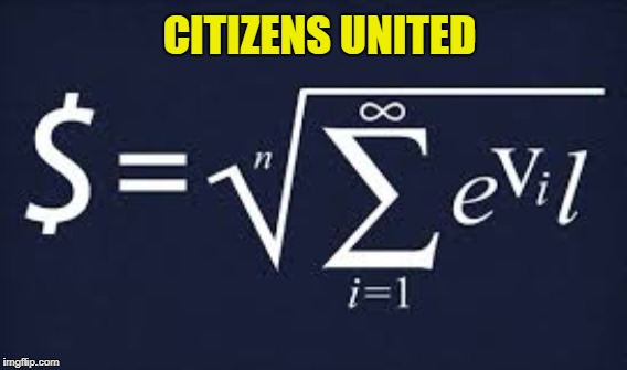 Corporations are not People. | CITIZENS UNITED | image tagged in citizens united | made w/ Imgflip meme maker