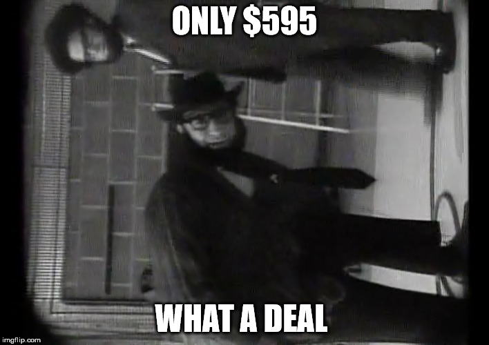Crazy Hy's | ONLY $595 WHAT A DEAL | image tagged in sctv | made w/ Imgflip meme maker
