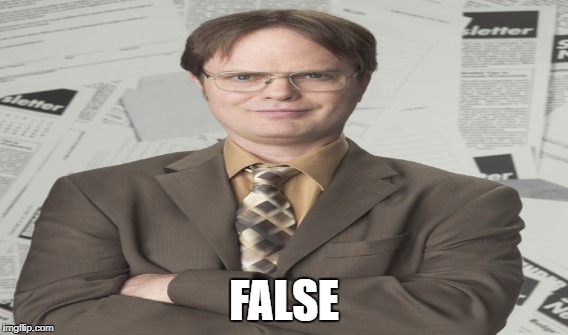 FALSE | made w/ Imgflip meme maker