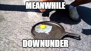 MEANWHILE DOWNUNDER | made w/ Imgflip meme maker
