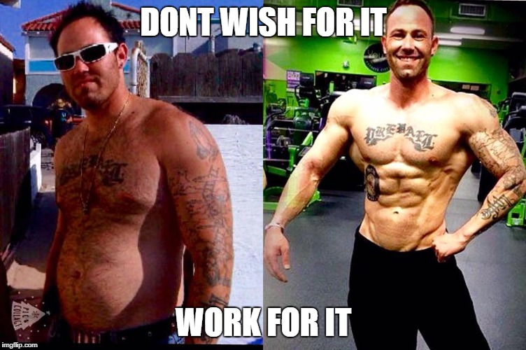 Don't wish for it | DONT WISH FOR IT WORK FOR IT | image tagged in don't wish for it | made w/ Imgflip meme maker