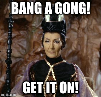 Bang a Gong, Get it On! | BANG A GONG! GET IT ON! | image tagged in star trek,t'pau,pon pharr,spock,kirk,fight | made w/ Imgflip meme maker